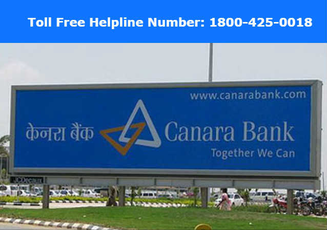Canara Bank Customer Care Number: 24×7 – Email ID & Toll Free Helpline Numbers
