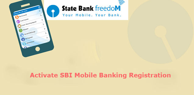 How to Activate SBI Mobile Banking | SBI Freedom Registration