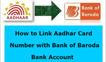 How to link Aadhar Card with Bank of Baroda(BOB) Bank Account